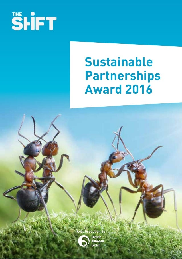 Sustainable Partnerships Award 2016 Avec le soutien de