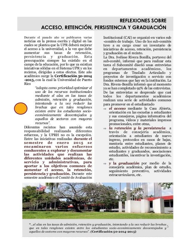 Durante el pasado año se publicaron varias noticias en la prensa escrita y digital en las cuales se plantea que la UPR deb...