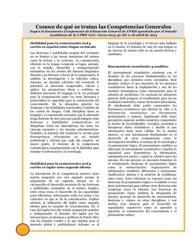 9 Conoce de qué se tratan las Competencias Generales Según el documento Componente de Educación General de UPRH aprobado p...