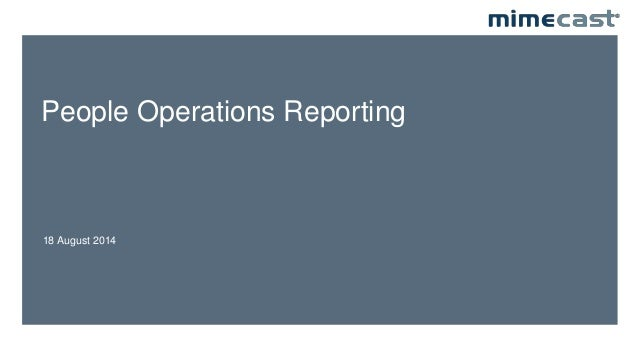 People Operations Reporting 18 August 2014