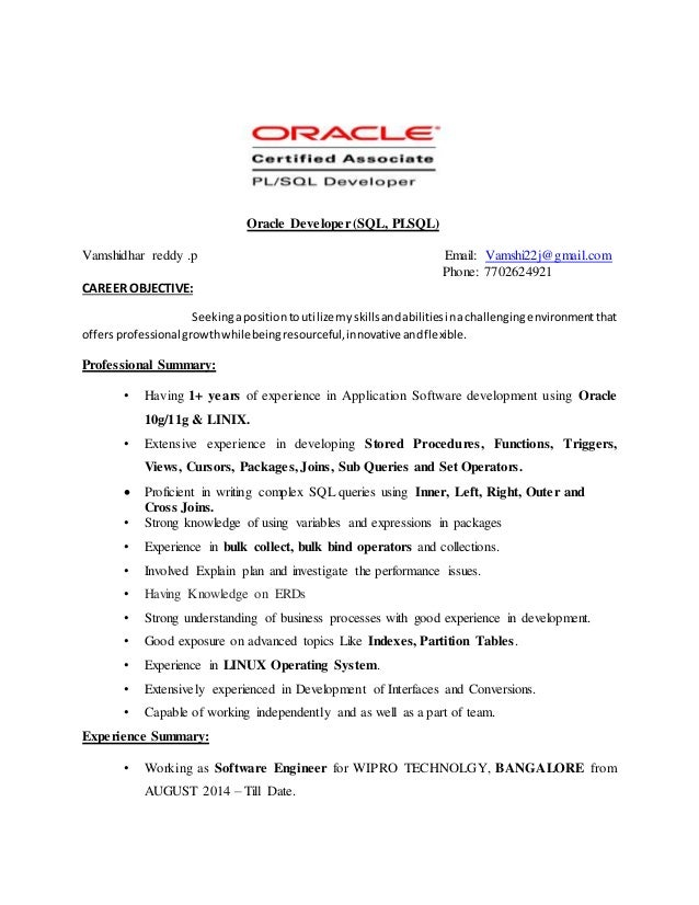 Oracle Developer (SQL, PLSQL) Vamshidhar Reddy .p Email: Vamshi22j@gmail ...  Sql Developer Resume