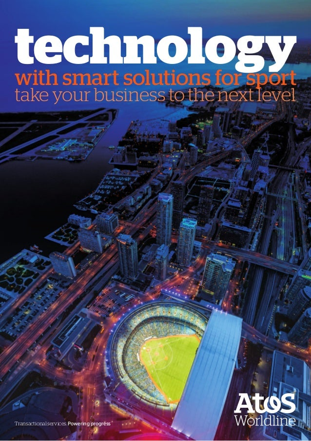 Transactional services. Powering progress technologywith smart solutions for sport take your business to the next level