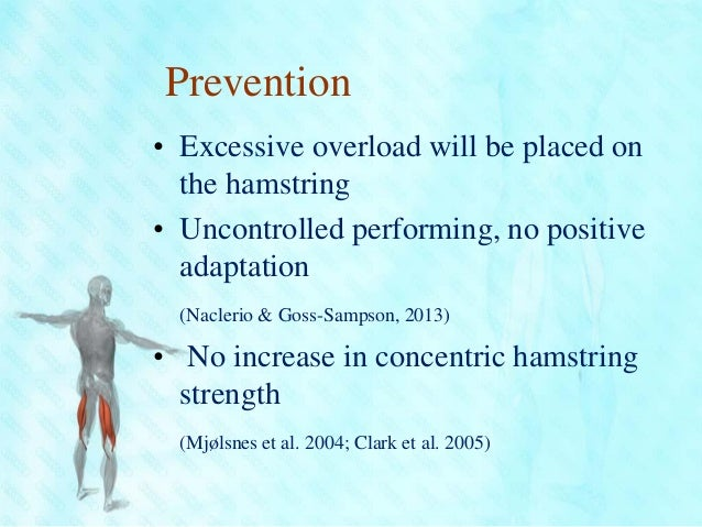 hamstring rehabilitation and injury prevention Hamstring injuries are common problems that may result in significant loss of on-field time for many athletes because these injuries tend to heal slowly once injury occurs, the patient is at high risk for recurrence without proper rest and rehabilitation.