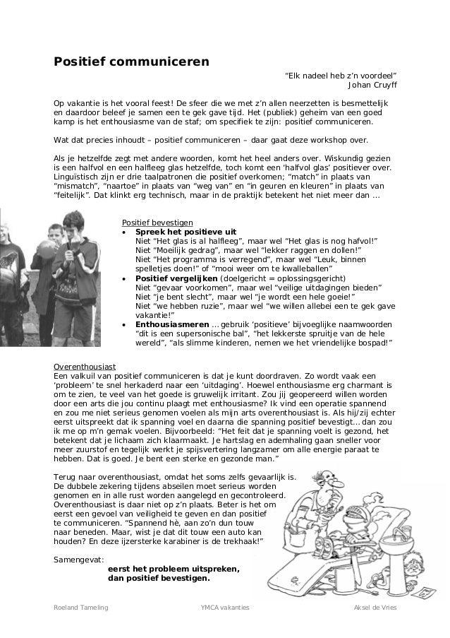"Roeland Tameling YMCA vakanties Aksel de Vries Positief communiceren ""Elk nadeel heb z'n voordeel"" Johan Cruyff Op vakanti..."