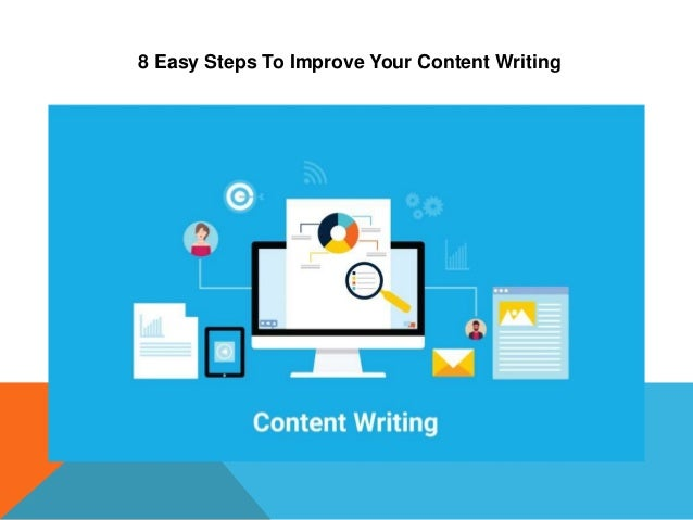 8 Easy Steps To Improve Your Content Writing