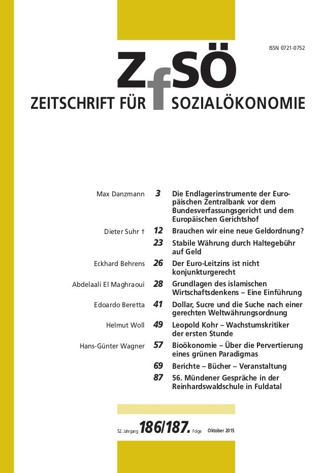 SÖZf SÖZf ZEITSCHRIFT FÜR SOZIALÖKONOMIE Die Endlagerinstrumente der Euro- päischen Zentralbank vor dem Bundesverfassungsg...