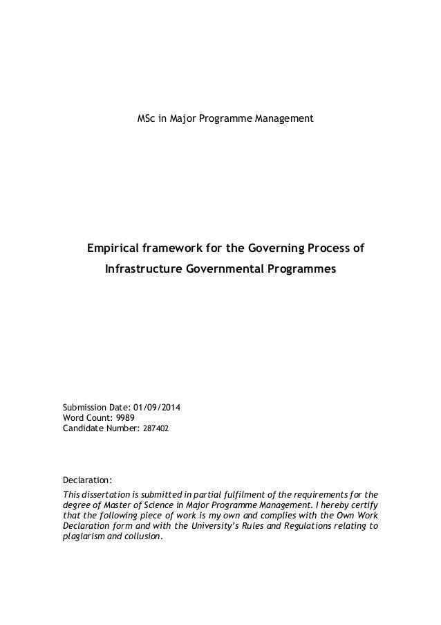 MSc in Major Programme Management Empirical framework for the Governing Process of Infrastructure Governmental Programmes ...