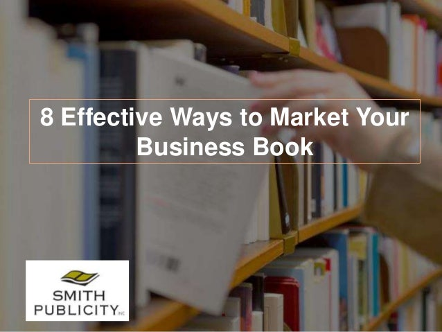 8 Effective Ways to Market Your Business Book