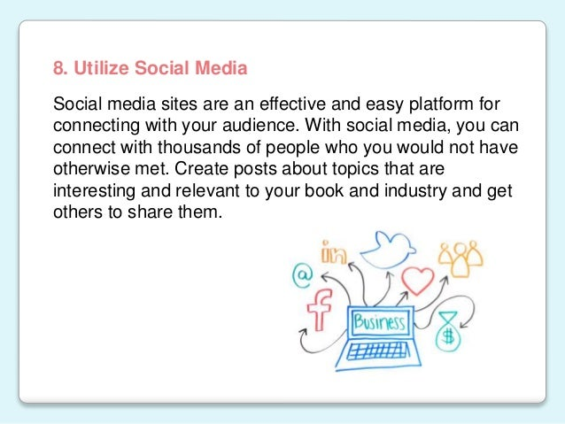 Social media sites are an effective and easy platform for connecting with your audience. With social media, you can connec...