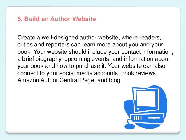 Create a well-designed author website, where readers, critics and reporters can learn more about you and your book. Your w...