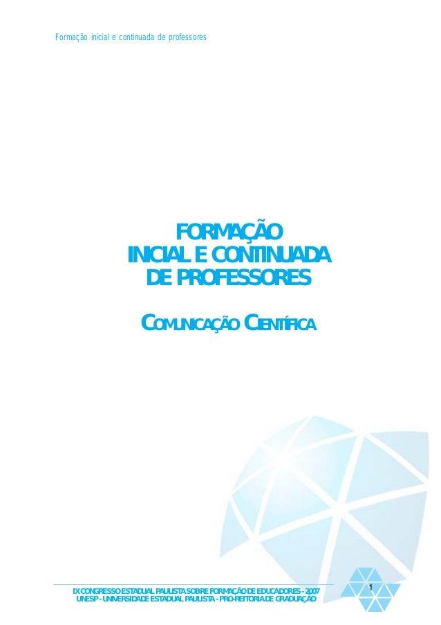 Formação inicial e continuada de professores  FORMAÇÃO INICIAL E CONTINUADA DE PROFESSORES COMUNICAÇÃO CIENTÍFICA  IX CONG...