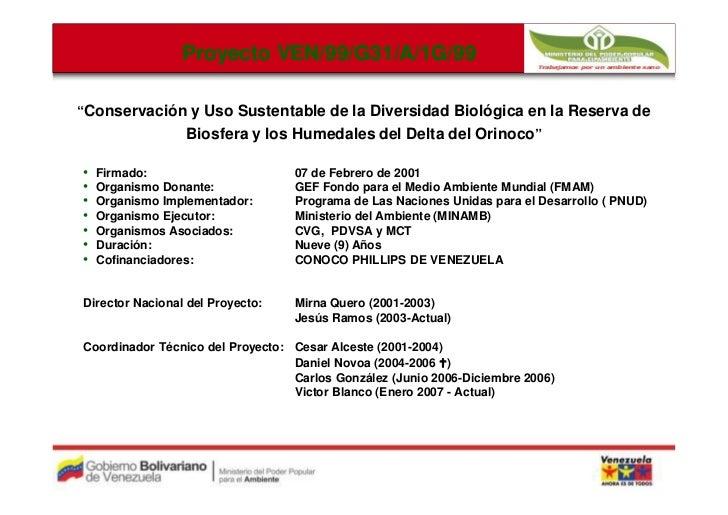 """Proyecto VEN/99/G31/A/1G/99                          VEN/99/G31/A/1G/99""""Conservación y Uso Sustentable de la Diversidad Bi..."""