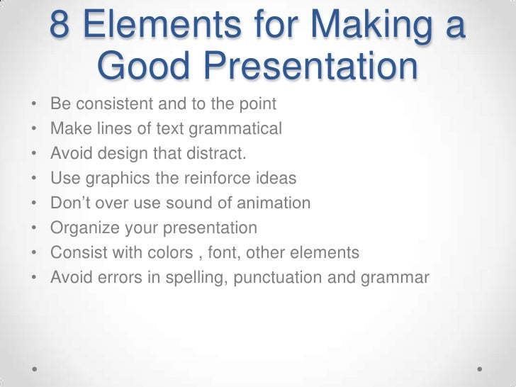 Making a good presentation