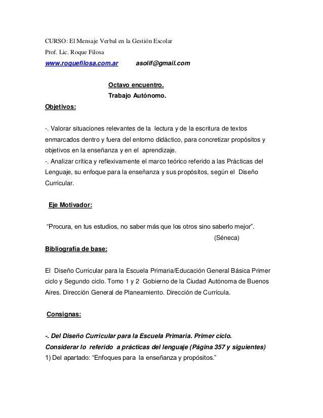 CURSO: El Mensaje Verbal en la Gestión EscolarProf. Lic. Roque Filosawww.roquefilosa.com.ar            asolif@gmail.com   ...