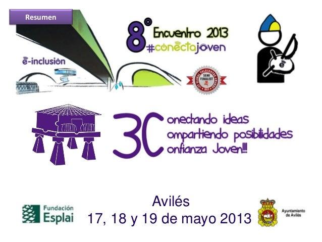 Avilés17, 18 y 19 de mayo 2013Resumen
