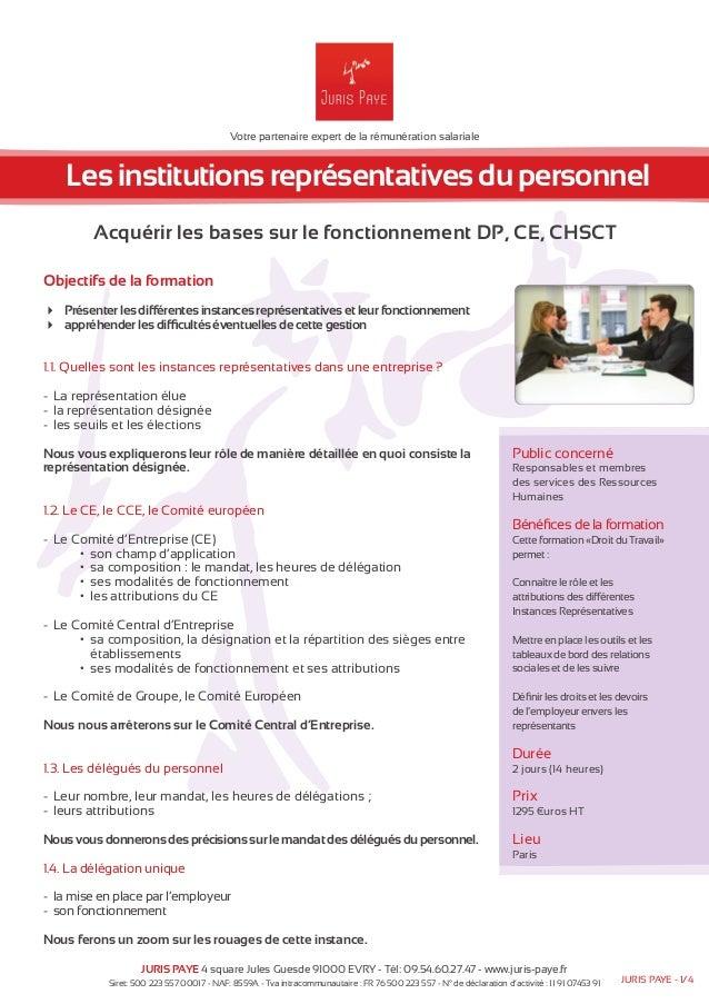 Votre partenaire expert de la rémunération salariale  Les institutions représentatives du personnel  Acquérir les bases su...