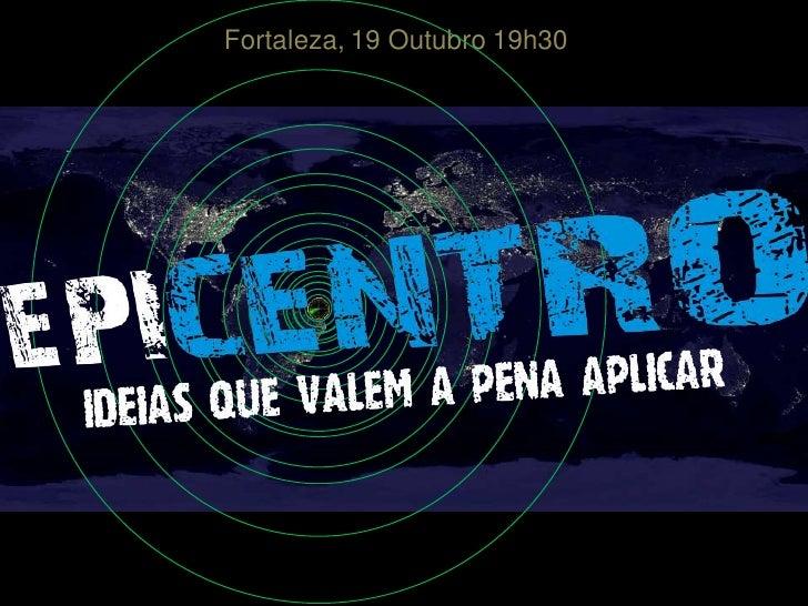 Fortaleza, 19 Outubro 19h30