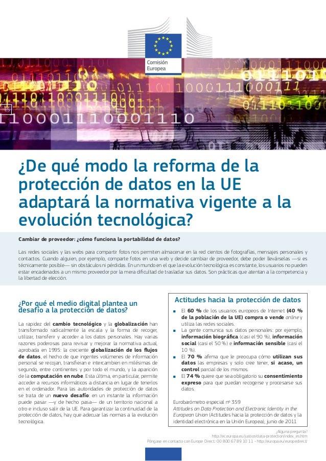 ES     ¿De qué modo la reforma de la     protección de datos en la UE     adaptará la normativa vigente a la     evolución...