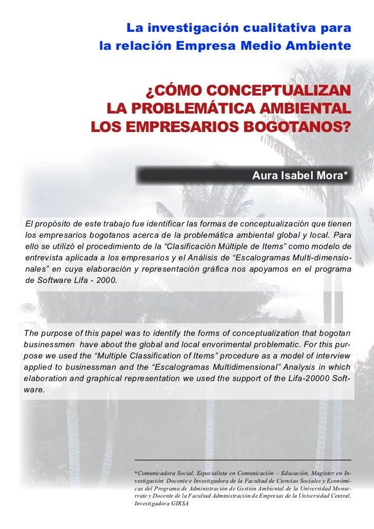 La investigación cualitativa para                   la relación Empresa Medio Ambiente                       ¿CÓMO CONCEPT...