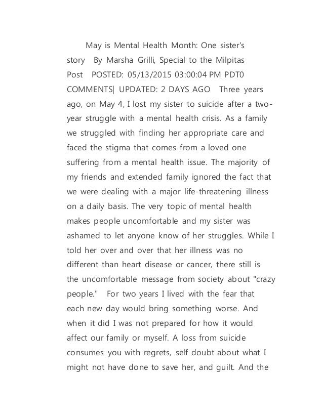 May is Mental Health Month: One sister's story By Marsha Grilli, Special to the Milpitas Post POSTED: 05/13/2015 03:00:0...