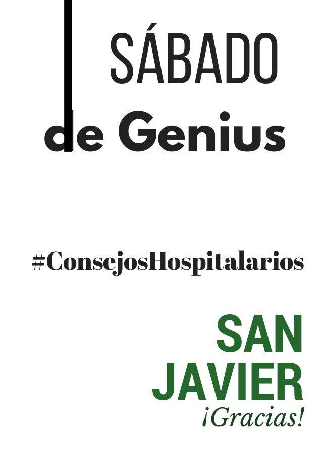 SAN JAVIER ¡Gracias! #ConsejosHospitalarios de Genius Sábado