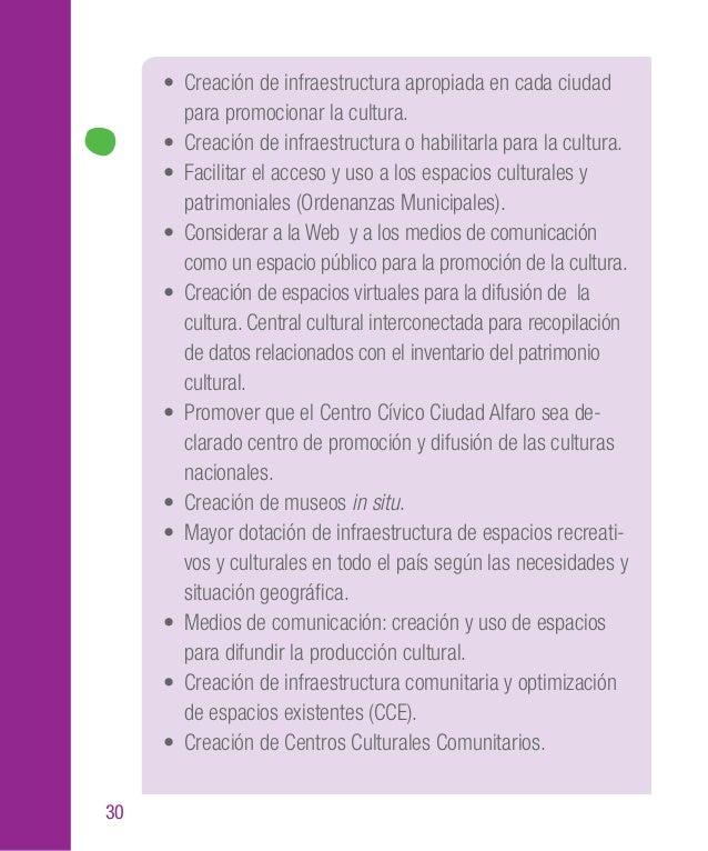 43 Planteamientos de la ciudadanía • Registro de las actividades artísticas a través de orga- nismos corresponsables. • Le...