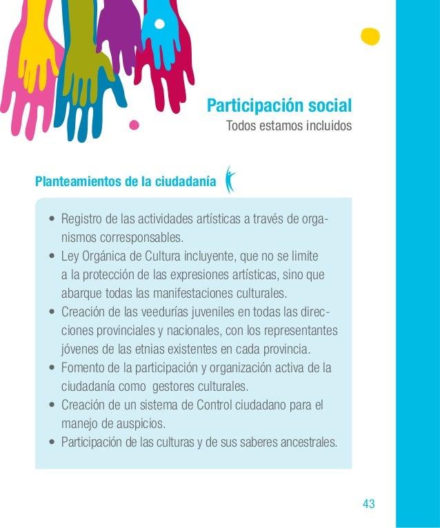 59 turales, trabajadores y profesionales de la cultura y el arte, en concordancia con la Constitución de la República del ...