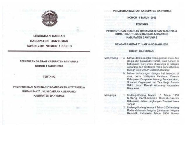 Peraturan Daerah Kabupaten Banyumas Nomor 1 Tahun 2006 Tentang Pembentukan, Susunan, Organisasi Dan Tatakerja Rumah Sakit ...