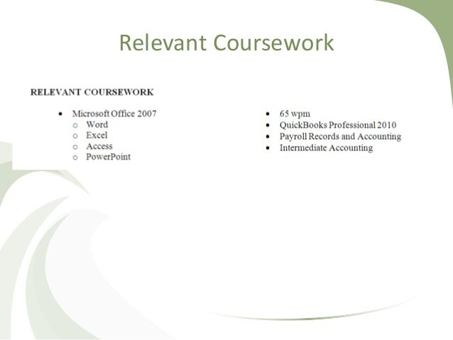 What is relevant coursework on resume