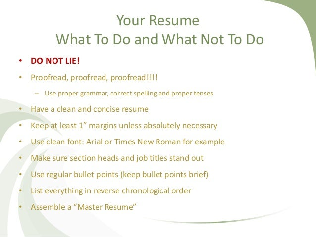 RESUME TIPS AND HINTS; 8. Your Resume What To Do and What Not ...