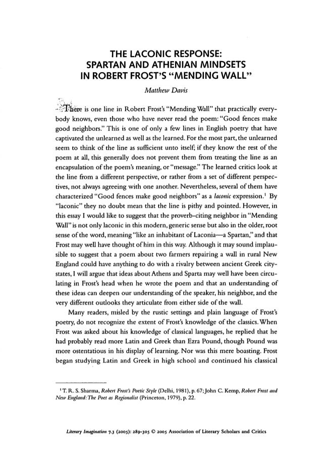 mending wall by robert frost english literature essay Robert frost discovery essay - band 5/6 user description: this is a rewritten discovery essay, it received a 13/15 in the exam and has since been improved upon.