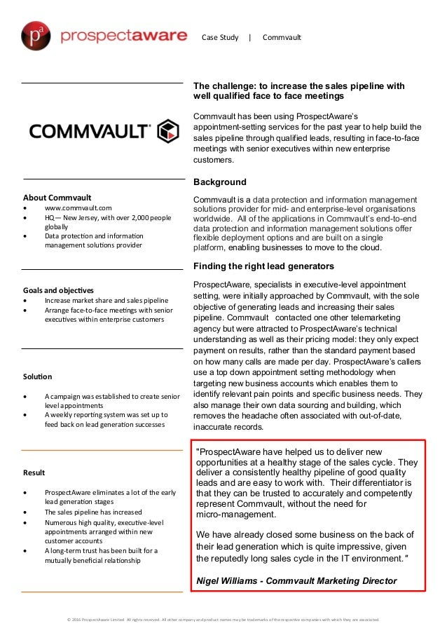 Case Study | Commvault The challenge: to increase the sales pipeline with well qualified face to face meetings Commvault h...