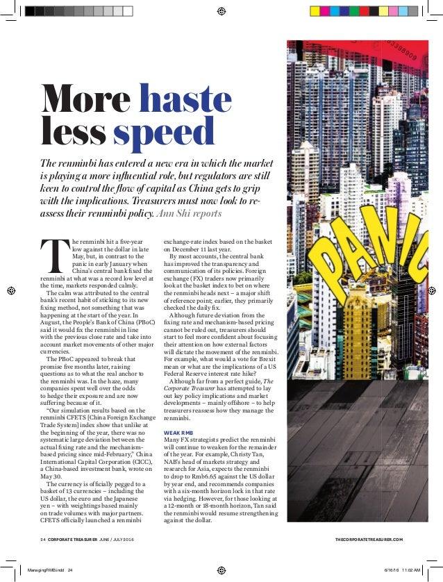 thecorporatetreasurer.com2 corporate treasurer June / July 2016 More haste less speed The renminbi has entered a new era ...