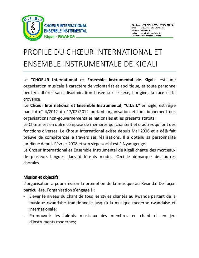 """PROFILE DU CHŒUR INTERNATIONAL ENSEMBLE INSTRUMENTALE DE KIGALI Le """"CHOEUR International et Ensemble Instrumental de Kigal..."""