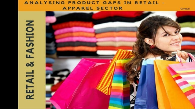 Analysing Product Gaps In Retail Apparel Sector