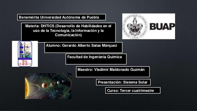 Benemérita Universidad Autónoma de Puebla Materia: DHTICS (Desarrollo de Habilidades en el uso de la Tecnología, la Inform...