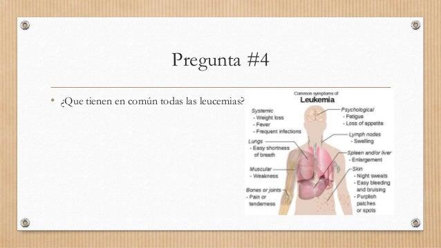 Pregunta #4 • ¿Que tienen en común todas las leucemias?