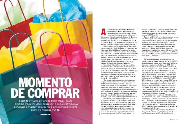 44 | Brasil-Canadá turismo | Brasil-Canadá | 45 Analice Bonatto negócios | business Momento de comprarSetor de shopping ce...