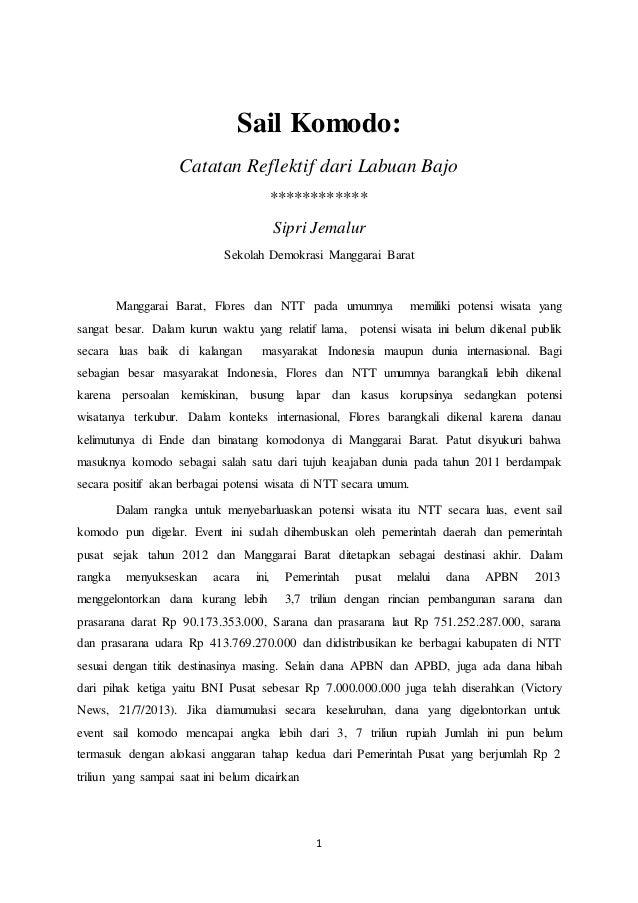 1 Sail Komodo: Catatan Reflektif dari Labuan Bajo ************ Sipri Jemalur Sekolah Demokrasi Manggarai Barat Manggarai B...