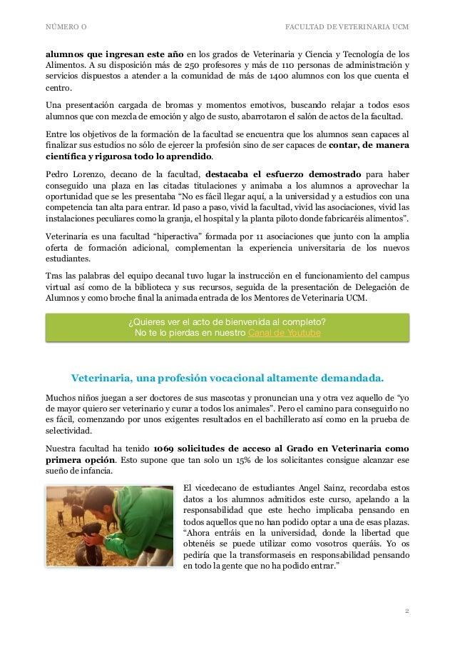 NÚMERO O FACULTAD DE VETERINARIA UCM alumnos que ingresan este año en los grados de Veterinaria y Ciencia y Tecnología de ...