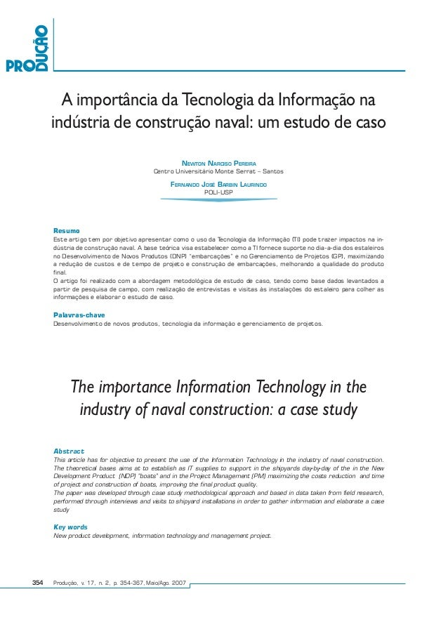 354 Produção, v. 17, n. 2, p. 354-367, Maio/Ago. 2007 The importance Information Technology in the industry of naval const...