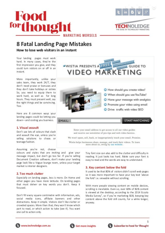 1 Your landing pages must work hard. In many cases, they're the first impression you give, and they could turn visitors on...