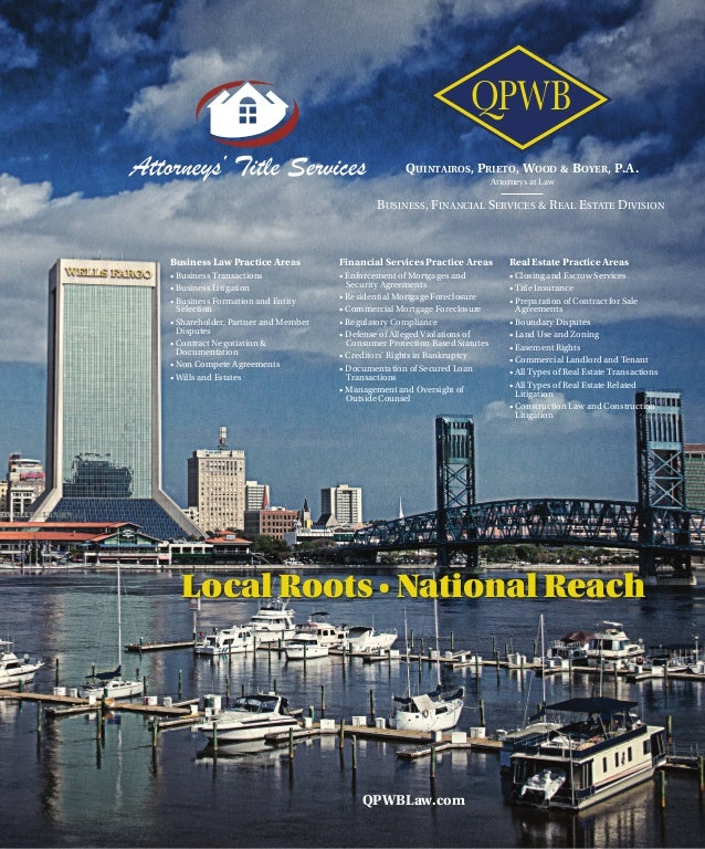 QUINTAIROS, PRIETO, WOOD & BOYER, P.A. Attorneys at Law QPWB BUSINESS, FINANCIAL SERVICES & REAL ESTATE DIVISION Business ...