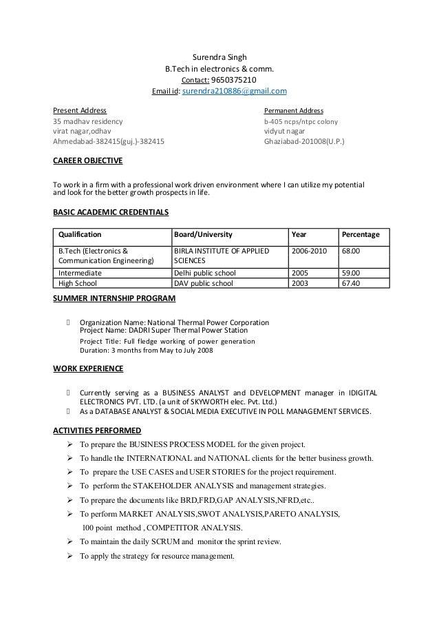 Surendra Singh B.Tech in electronics & comm. Contact: 9650375210 Email id: surendra210886@gmail.com Present Address Perman...