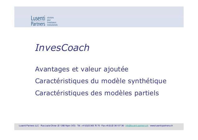 InvesCoach                Avantages et valeur ajoutée                Caractéristiques du modèle synthétique               ...