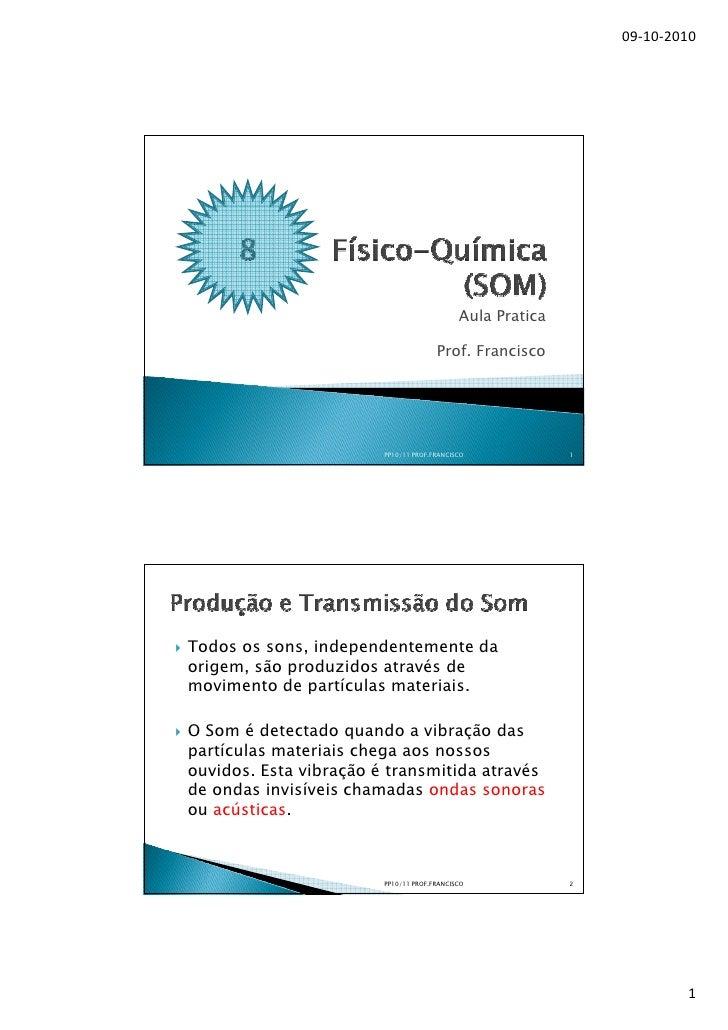09-10-2010                                                 Aula Pratica                                        Prof. Franc...