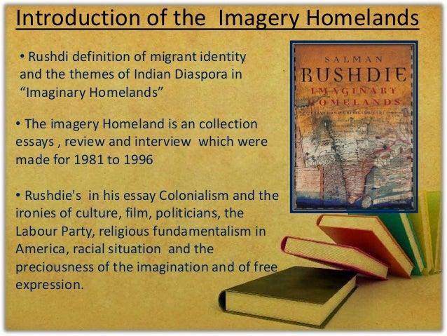 Salman rushdie essays imaginary homelands