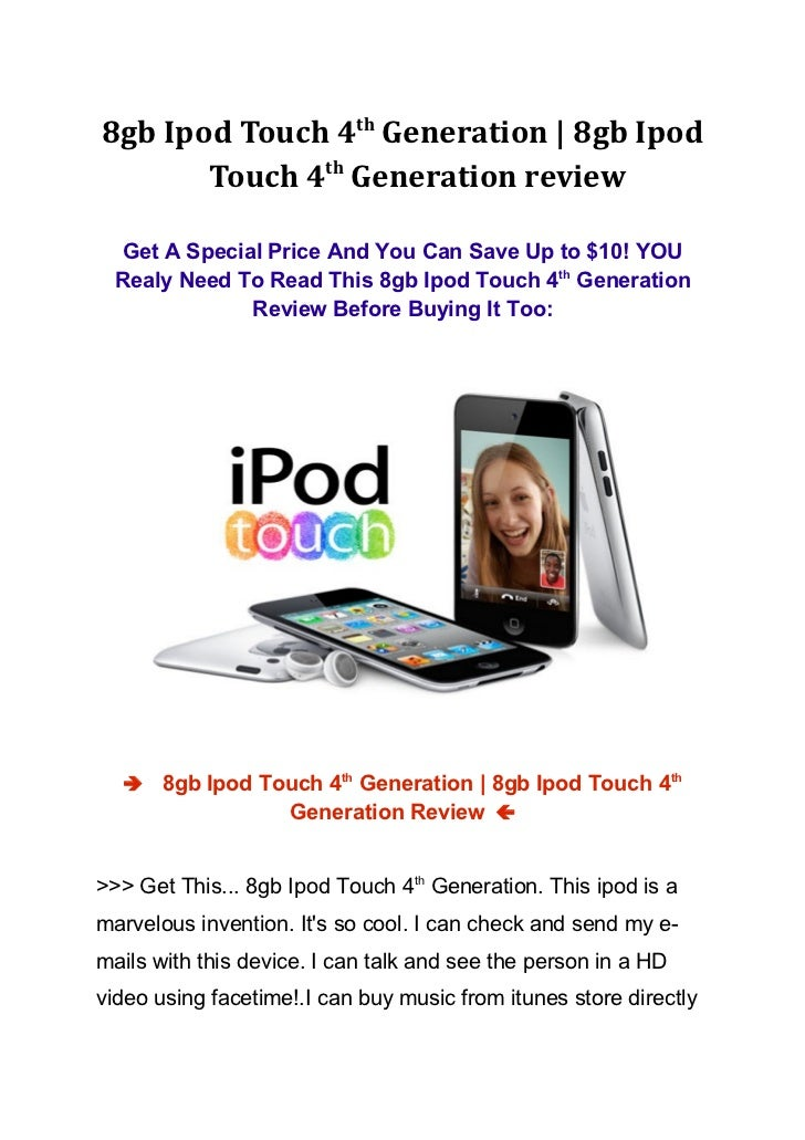 8gb Ipod Touch 4th Generation   8gb Ipod       Touch 4th Generation review  Get A Special Price And You Can Save Up to $10...