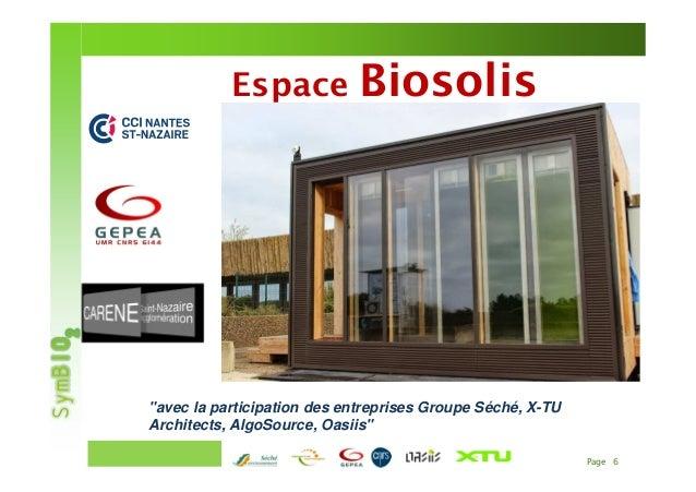 """Page 6CONFERENCE DE PRESSE – 26 mars 2013 Espace Biosolis """"avec la participation des entreprises Groupe Séché, X-TU Archit..."""