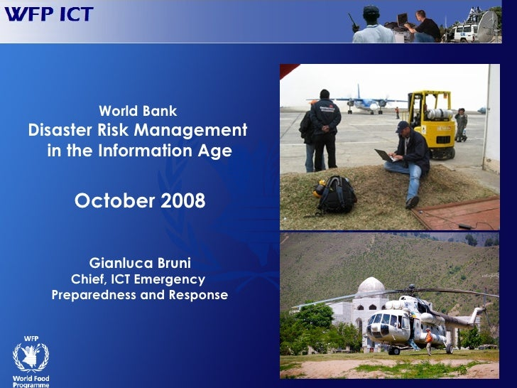 World Bank       Disaster Risk Management         in the Information Age                      October 2008                ...